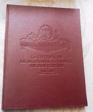 La Loteria de la Academia Nacional de San Carlos, 1841-1863 (Spanish Edition)