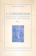 I LONGOBARDI Amelio Tagliaferri 1969 Giuffrè civiltà economia italiana medioevo*