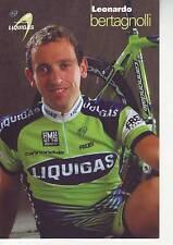 CYCLISME carte cycliste LEONARDO BERTAGNOLLI équipe LIQUIGAS 2007