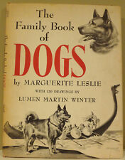 The Family Book of Dogs by Marguerite Leslie - 1954 HC/DJ - 1st Ed Scarce!