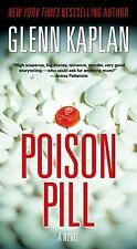 Poison Pill by Glenn Kaplan (2014, Paperback)