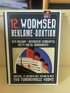 Auktionskatalog Worms - 12. Auktion alte Reklameschilder Emailschilder 2013