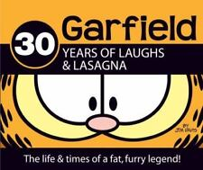 30 Years of Laughs & Lasagna: The Life & Times of a Fat, Furry Legend! (Garfield