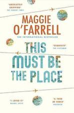 This Must Be the Place: Costa Award Shortlisted 2016,Maggie O'Farrell