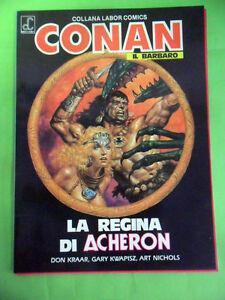 CONAN IL BARBARO N°5.LA REGINA DI ACHERON.COLLANA LABOR COMICS.1986