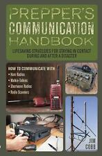 Prepper's Communication Handbook: Lifesaving Strategies for Staying in Contac...