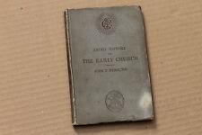 SHORT HISTORY OF THE EARLY CHURCH by John F. Hurst, 1886, hc