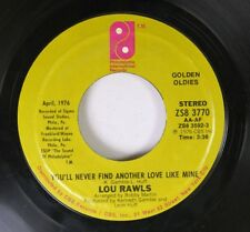 Soul 45 Lou Rawls - You'Ll Never Find Another Love Like Mine / One Life To Live
