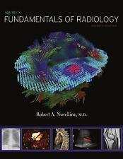 Squire`s Fundamentals Of Radiology Robert A. Novelline 7th Ed HC 2018 Free S&H