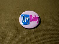 "VTG CRY BABY button pin back 1.5""  Round Promo 1989 Johnny Depp Movie Rockabilly"