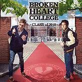 "BROKEN HEART COLLEGE ""CLASS of  2010"" CD"