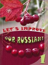 Latest 2014, 4th edition  Let's Improve Our Russian: Textbook 1 by Volkova, Phil