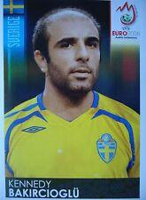 Panini 404 Kennedy Bakircioglü Schweden UEFA Euro 2008 Austria - Switzerland