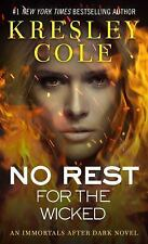 No Rest for the Wicked 3 by Kresley Cole (2006, Paperback)