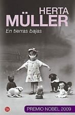 En tierras bajas /Nadirs (Narrativa (Punto de Lectura)) (Spanish Edition), Mülle