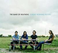 The Band Of Heathens - Sunday Morning Record CD Album New