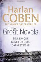 "Harlan Coben: Three Great Novels: Darkest Fear, Gone for Good, Tell No One: ""T,"