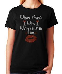 """Women's / Unisex Rhinestone T-shirt """" Where there's Wine """""""