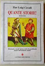 Quante storie! - Pier Luigi Cavalli - 1997, L'Autore Libri - L