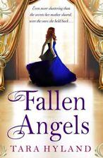 Fallen Angels By Tara Hyland. 9781847377012