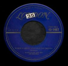 "MANTOVANI ""WHEN I GROW TOO OLD TO DREAM/Desert"" LONDON 1467 (1953) IMPORT 45rpm"
