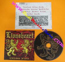 CD LIONSHEART Under Fire 1998 Uk MUSIC FOR NATION CDMFN 206 no lp mc dvd (CS61)