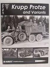 SABOT Publications Foto File #1: Krupp Protze and Variants