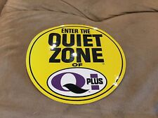 "Q Plus ""Enter The Quiet Zone"" Advertising Decal Sign Meyercord oil vtg"