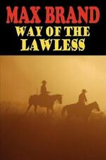 Way of the Lawless (Paperback or Softback)