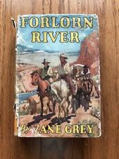 Forlorn River by Zane Grey 1927 First Edition HCDJ