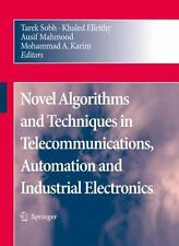 Novel Algorithms and Techniques in Telecommunications, Automation and Industrial