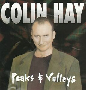 """COLIN HAY """"PEAKS AND VALLEYS"""""""