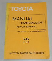 Workshop Manual Toyota Transmission L 50/51 Equipped On Hilux + Hiace From 1979