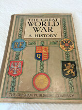 The Great World War - A History - Part IV - Editor Frank A Mumby
