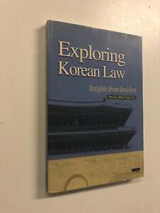 Exploring Korean Law by Hwang Mok Park - Pub: Whiz Press - 2006 - Paperback Book