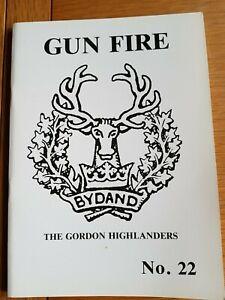 GUNFIRE No.22  Journal of First World War History - THE GORDON HIGHLANDERS   WW1