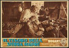 FOTOBUSTA 1, IL TESORO DELLA SIERRA MADRE, BOGART, TIM HOLT, J.HUSTON, POSTER