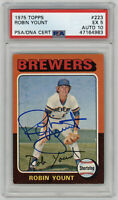 1975 BREWERS Robin Yount signed ROOKIE card Topps #223 PSA/DNA AUTO GEM MT 10 RC