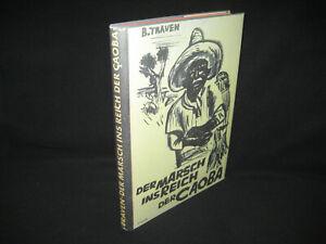 B. Traven , Der Marsch ins Reich der Caoba , Büchergilde Gutenberg 1933 , EA