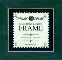 MILL HILL FRAME 6 x 6 in Fits Mill Hill Button & Bead Cross Stitch Kits GREEN