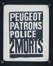 Affiche originale mai 68 PEUGEOT PATRONS POLICE 2 MORT poster may 1968 217