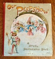 Our Peepshow A Novel Panorama Book / 1897