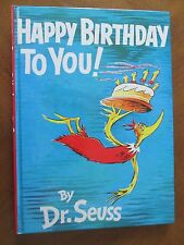Classic Seuss Ser.: Happy Birthday to You! by Dr. Seuss