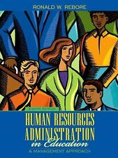 Human Resources Administration in Education: A Management Approach (8th Edition