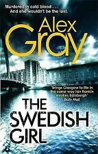 The Swedish Girl by Alex Gray, Book, New (Paperback)