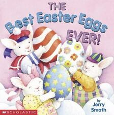 The Best Easter Eggs Ever! (Brand New Paperback) Jerry Smath