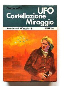 Giordano Pitt Ufo costellazione miraggio Autografato Mursia 1973 prima edizione