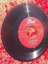 THE HILLTOPPERS, LOVE WALKED IN/TO BE ALONE DOT RECORDS 45