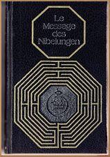 LE MESSAGE DES NIBELUNGEN