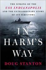 In Harms Way: The Sinking of the USS Indianapolis